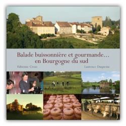 Balade buissonnière et gourmande... en Bourgogne du sud