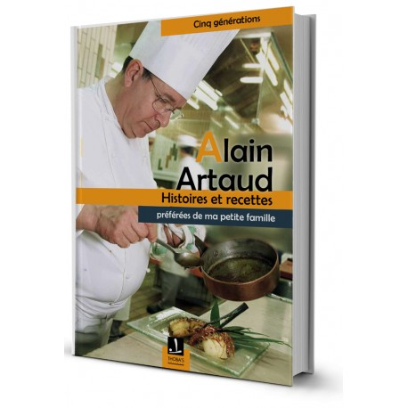 Alain Artaud - Recettes et Histoires