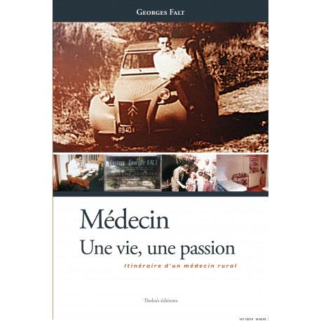 Médecin Une vie, une passion